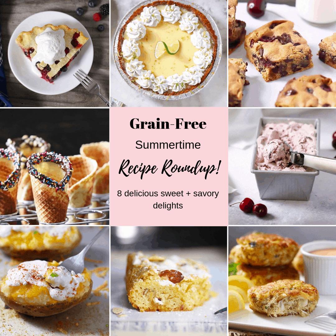 Grain-Free Summer Round-Up!