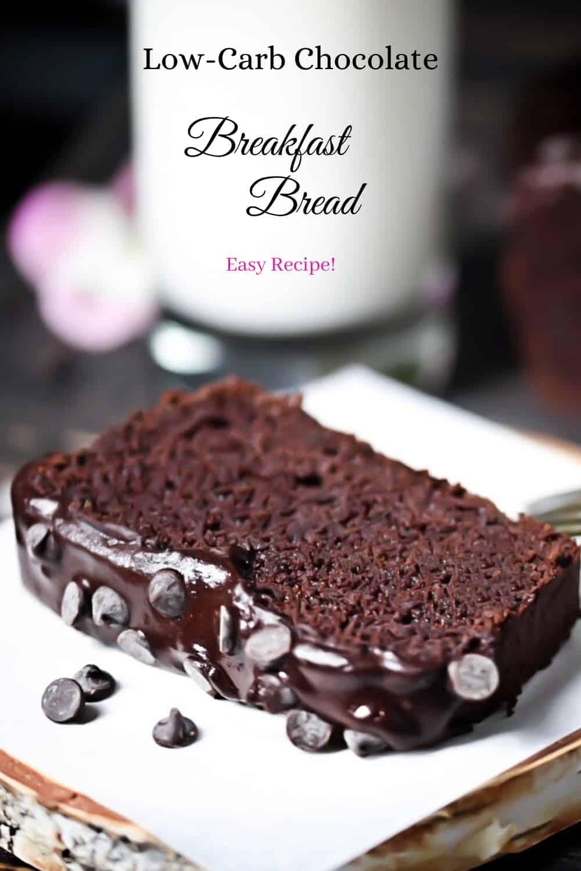 Keto Chocolate Breakfast Bread Pin